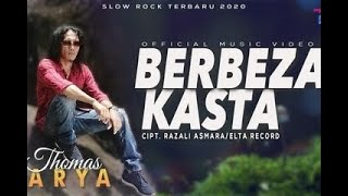 Download THOMAS ARYA-BERBEZA KASTA (LIRIK MUSIK VIDEO)