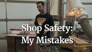 52 - Shop Safety: My Mistakes