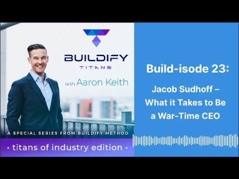 Build-isode 23: Jacob Sudhoff – What it Takes to Be a War-Time CEO