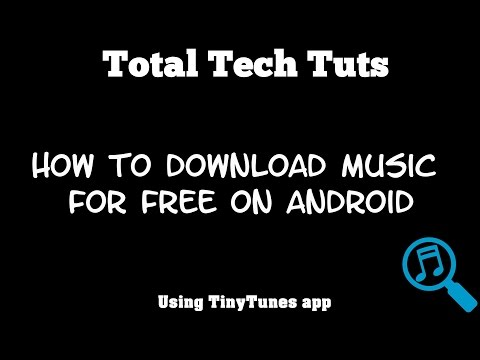 How to download music for free on Android using TinyTunes