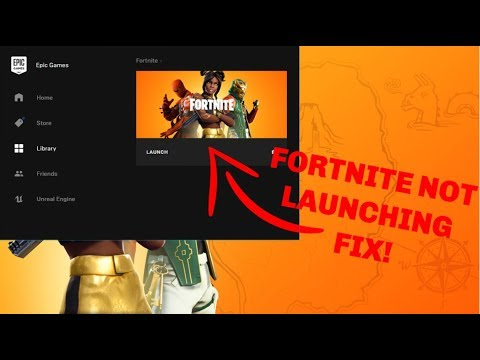 FORTNITE NOT LAUNCHING ERROR *FIX*