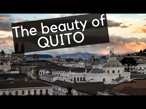 QUITO | Exploring Ecuador's Capital In The Andes