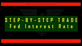 Trading The Fed Interest Rate Decision   Economic News Trading