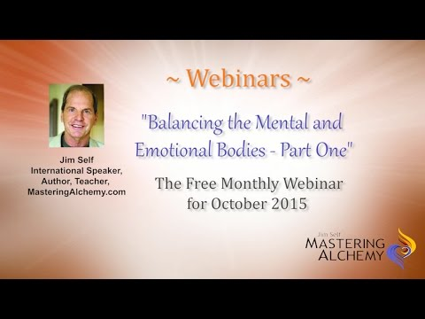 Webinar - Balancing the Mental and Emotional Bodies - Part One