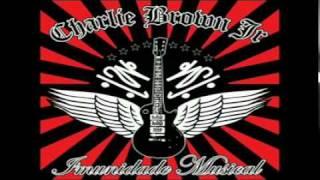 Charlie Brown JR. - Ela Vai Voltar (Todos Os Defeitos De de ...