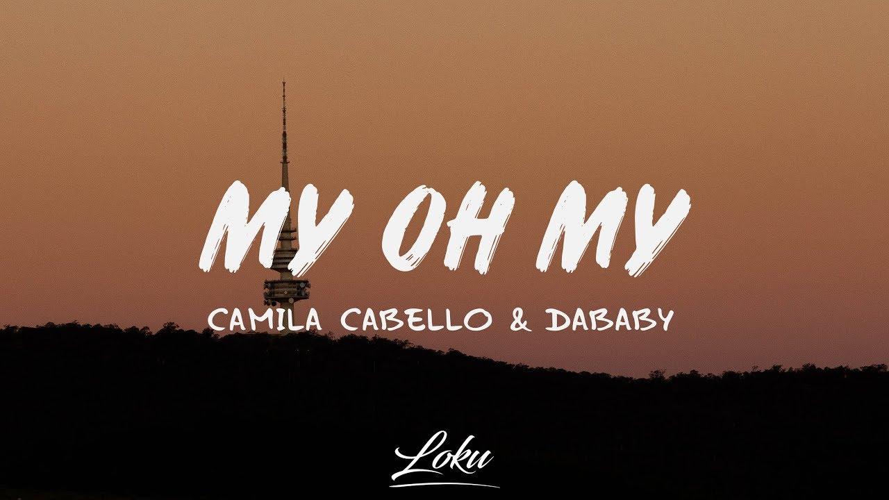 Cabello lyrics camila my my oh