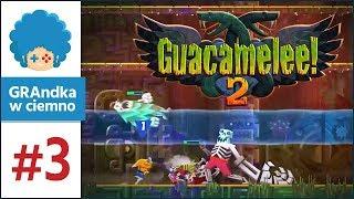 Guacamelee 2 PL #3 | Jade Temple