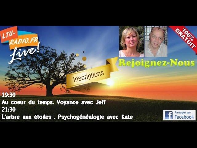 Au coeur du temps - Voyance médiumnité avec Jeff -  01 06 2016 - Voyance gratuite