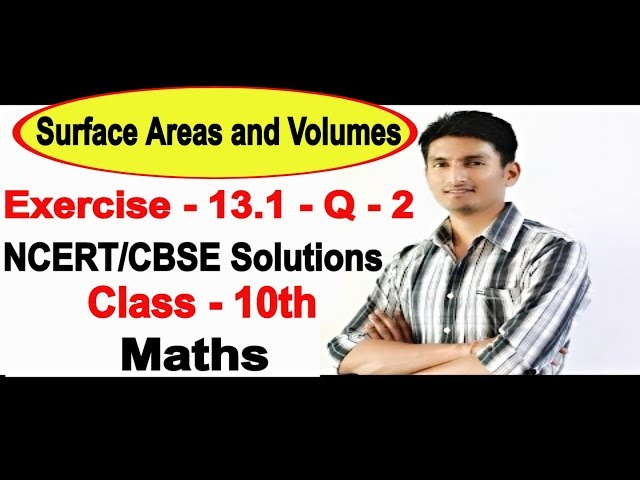 Chapter 13 Exercise 13.1 Q 2 - Surface Areas and Volumes class 10 maths - NCERT Solutions