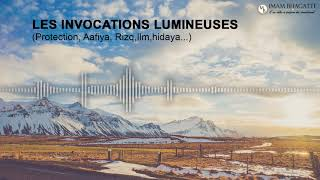Les Invocations Lumineuses - Mw Mohammad Bhagatte