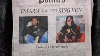 Esparo - Politics Feat. King Von ( Audio)