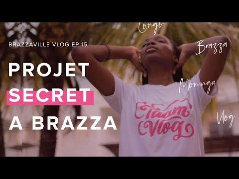 PROJET SECRET A POTO-POTO ET MOUNGALI | CONGO BRAZZAVILLE VLOG