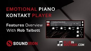 Emotional Piano Player Edition Kontakt Instrument - Show Tell With Rob Talbott