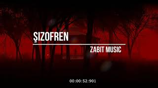 Zabit - Şizofren (Audio)