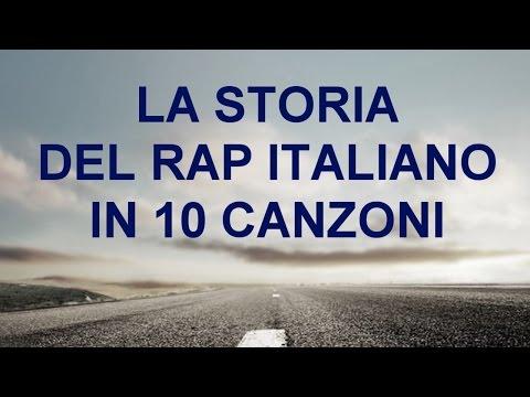 10 CANZONI CHE HANNO FATTO LA STORIA DEL RAP ITALIANO