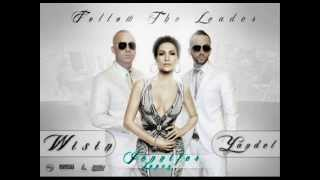 Wisin Y Yandel Ft. Jennifer Lopez ( follow the leader ) Nuevo! Video! Oficial!