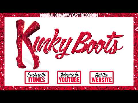 KINKY BOOTS Cast Album - Not My Father's Son