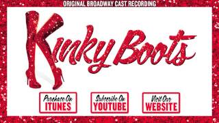 KINKY BOOTS Cast Album - Not My Father