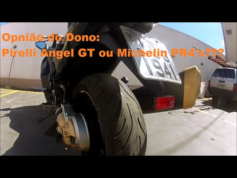 Opinião do Dono: Pirelli Angel GT ou Michelin PR4???