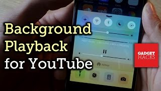 Listen to YouTube in the Background for iPhone, iPad, & iPod touch on iOS 8 [How-To]
