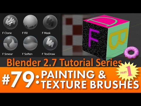 Blender 2.7 Tutorial #79: Painting & Texture Brushes (Part 1) #b3d