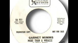 Garnet Mimms   More Than A Miracle