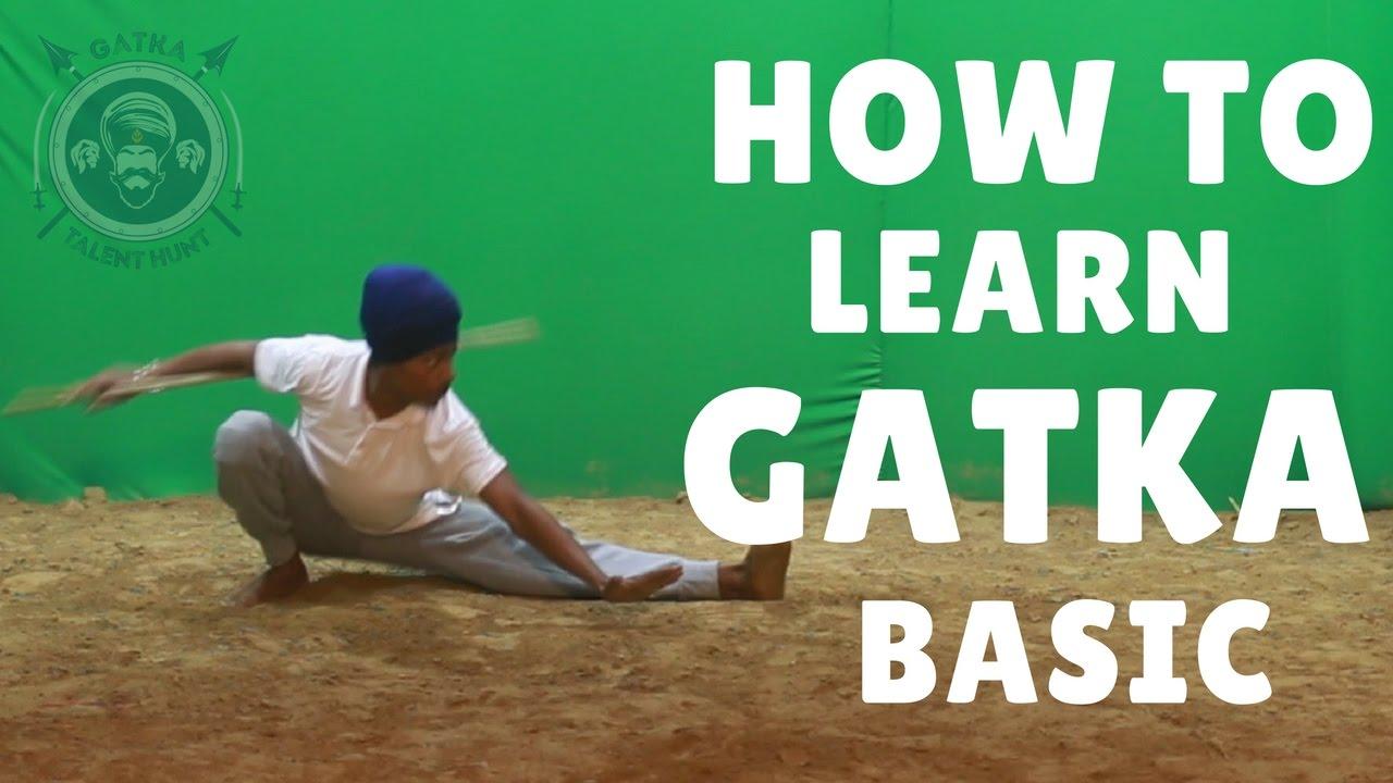 How to Learn Gatka