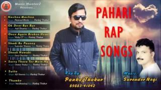 Latest Himachali Pahari Mp3 Rap Songs By Pankaj Thakur | Music HunterZ