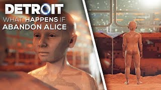 What Happens if You Abandon Alice (Worst EVIL Choice) - DETROIT BECOME HUMAN