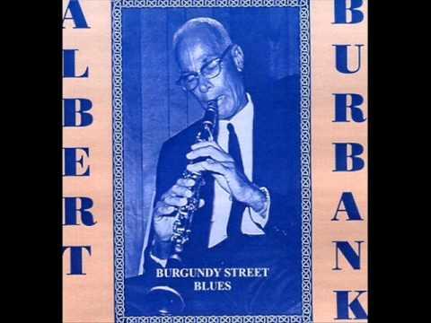 Albert Burbank - Burgundy Street Blues