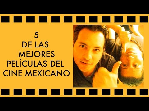Top 5 Of The Best Mexican Films Of All Times