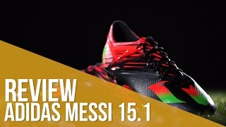 Review adidas Messi 15.1