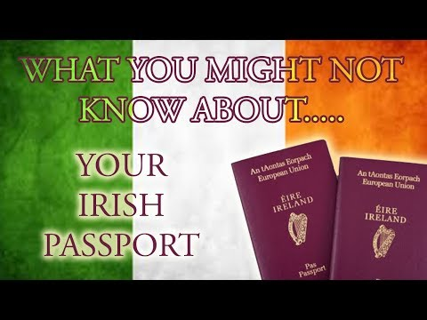 What you don't know about your Irish passport...