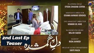 Gambar cover Dil-e-Gumshuda - 2nd Last EP 33 Teaser - 12th Nov 2019 - HAR PAL GEO DRAMAS