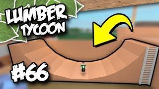 Lumber Tycoon 2 #66 - BUILDING A SKATEPARK (Roblox Lumber Tycoon)