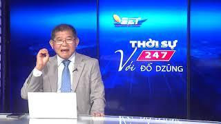 Thời Sự 247 Với Đỗ Dzũng  | 28/05/2020 | SETTV www.setchannel.tv