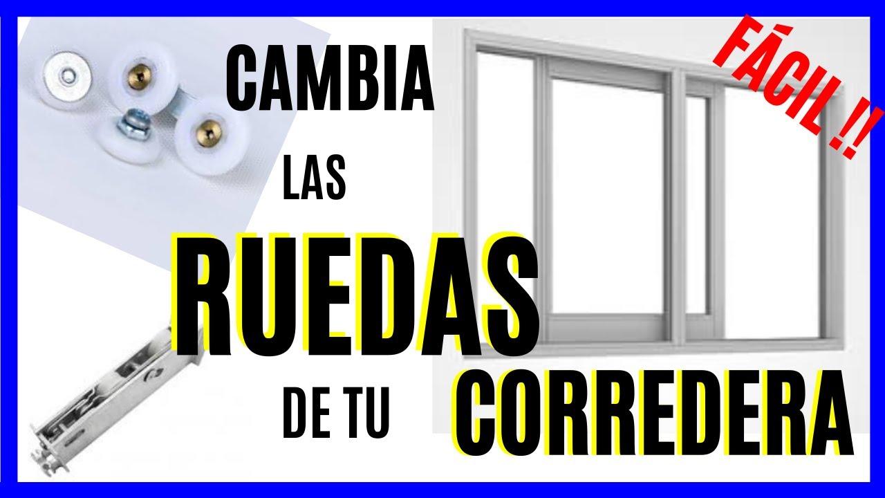 Cambiar Ruedas Corredera Sacar Hoja Ventana Corredera Youtube