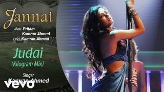 Judai - Kilogram Mix- Official Audio Song | Jannat| Pritam