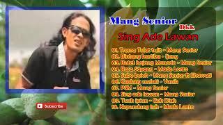 Gambar cover Mang Senior Dkk - Tembang Bali Lawas - Sing Ade Lawan
