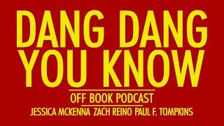 Off Book Podcast: Dang Dang You Know - Kinetic Lyrics Mp3