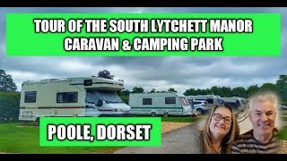 A tour around the South Lytchett Manor Caravan and Camping Park by Paul and Carole