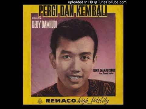 Deddy Damhudi - Pergi dan Kembali (Jessy Wenas)