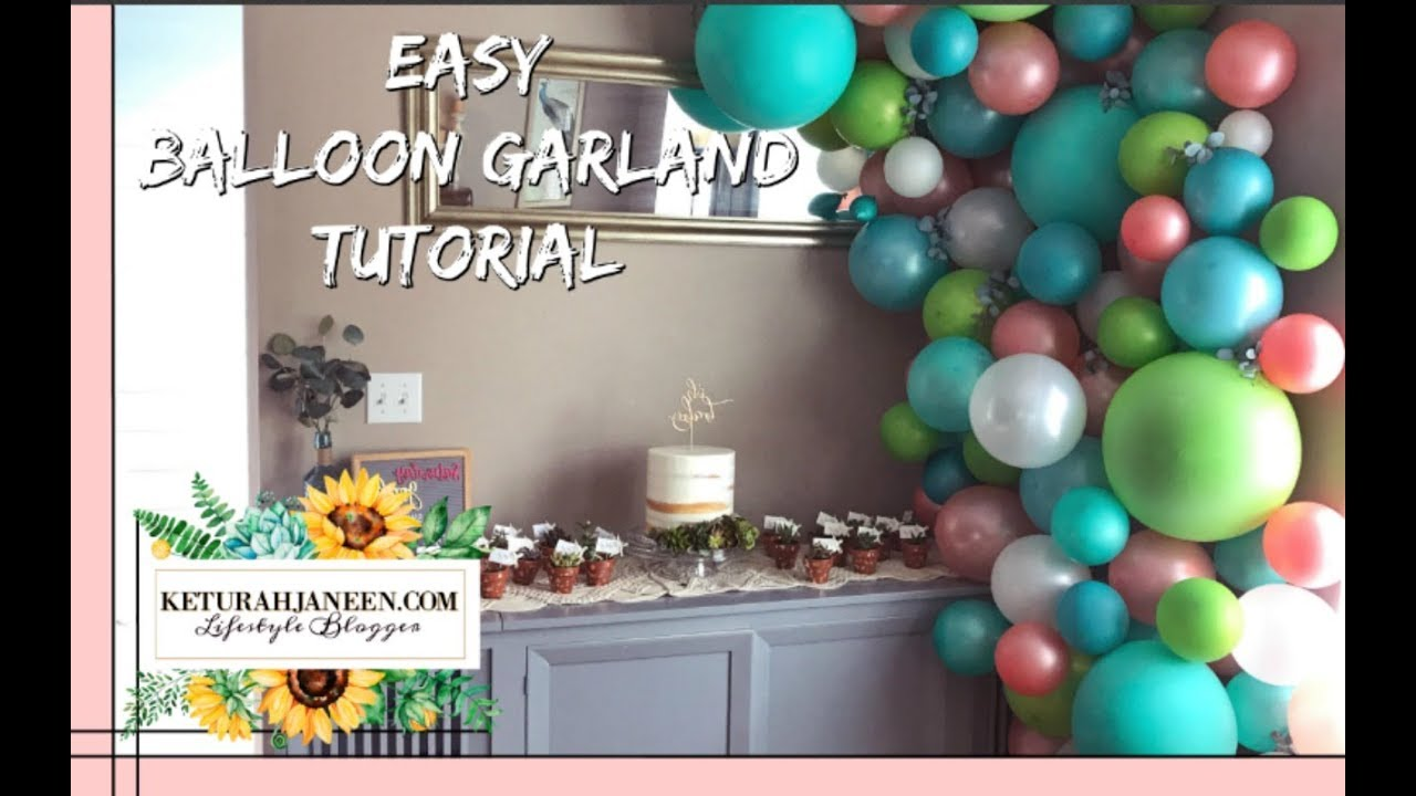 Easy Diy Balloon Garland Arch Tutorial Youtube
