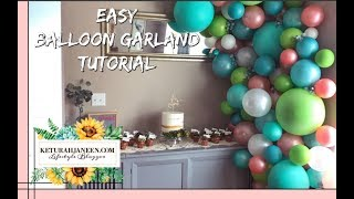 EASY DIY Balloon Garland / Arch Tutorial