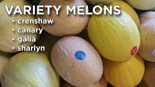 Produce Beat: Variety Melons - Crenshaw, Canary, Galia, Sharlyn