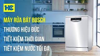 Máy Rửa Bát Bosch HMH: Làm sạch tối ưu, tiết kiệm nước (Model: SMS68PW01E) • Siêu Thị Điện Máy HC