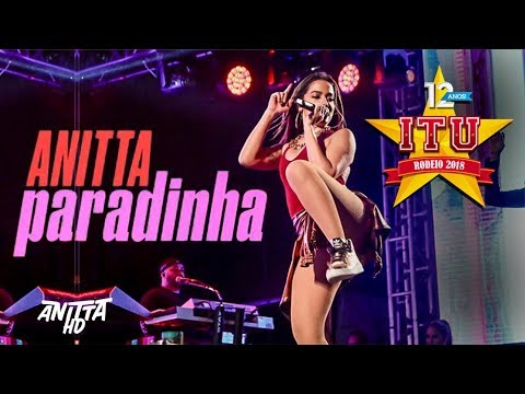 Anitta PARADINHA + Break Ao Vivo em Itu 08092018