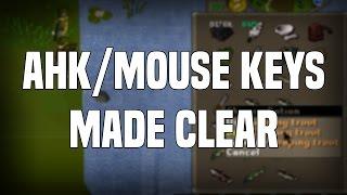 AHK/Mouse Keys - Clarifications & Discussion