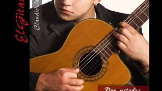 """Claudio Valdes """"El Gitano"""" - Ramito De Violetas (Por Ustedes 2011)"""