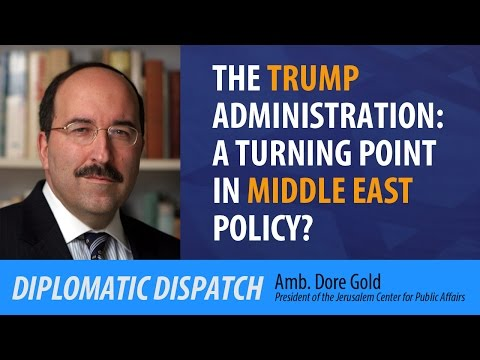 The Trump Administration: A Turning Point in Middle East Policy?